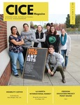 CICE Magazine, No. 2 by Amanda Diaz, Anna Goebel, David Wright, Valeria Chavez, Yajaira Villanueva, and Vivie Nguyen