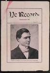 Ye Recorde, 1903-06
